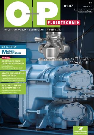 O+P Ölhydraulik und Pneumatik 1-2/2021