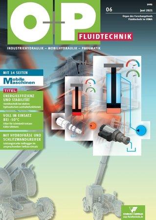O+P Ölhydraulik und Pneumatik 6/2021