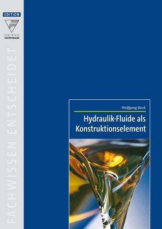 Hydraulik-Fluide als Konstruktionselement